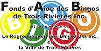 Fonds d'aide des Bingos de Trois-Rivières